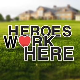 Heroes Work Here Yard Letters