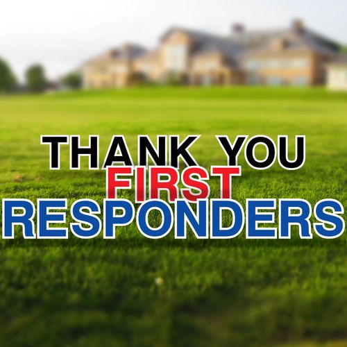Thank You First Responders Yard Letters