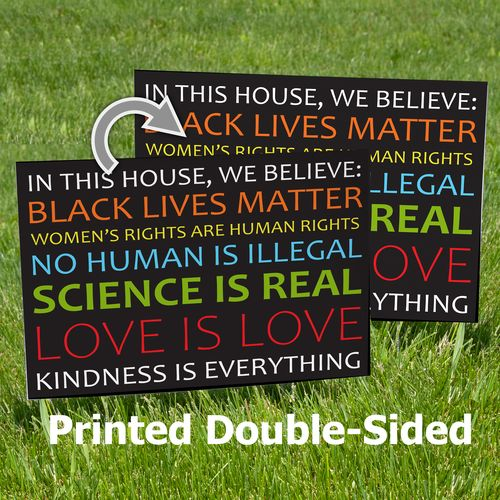 Double-sided We Believe Signs