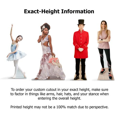 Life size cutouts height information